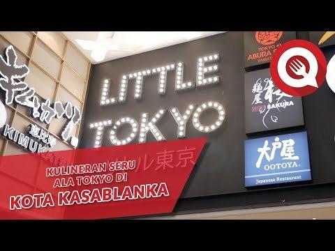 Kulineran Seru Ala Little Tokyo Kota Kasablanka