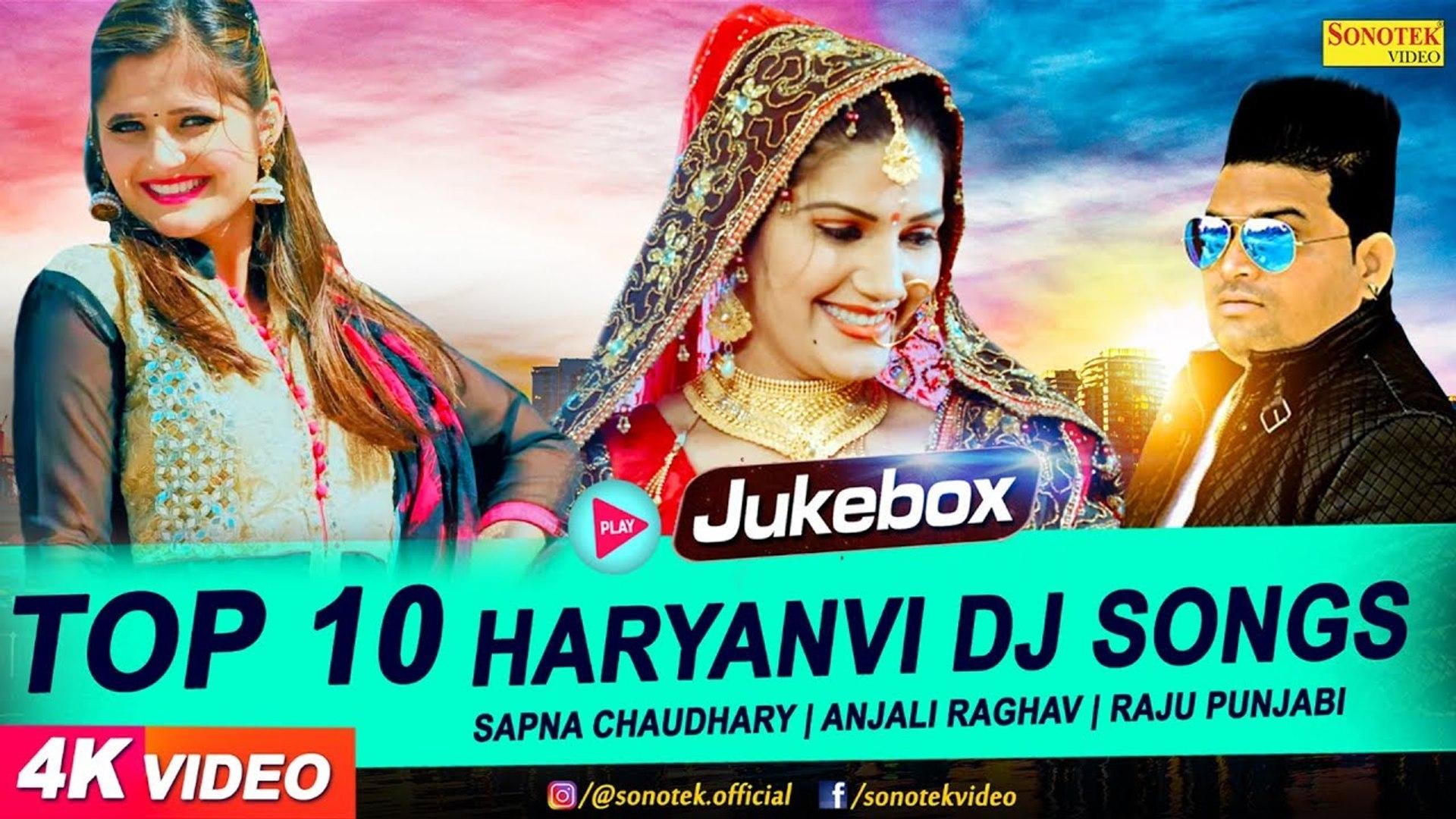 Top 10 Haryanvi Dj Song 2018 _ Sapna Chaudhary _ Raju Punjabi _ Latest  Haryanvi Songs Haryanavi 2018 - YouTube (720p)
