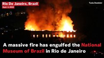Massive Fire Engulfs 200-Year-Old Brazil Museum