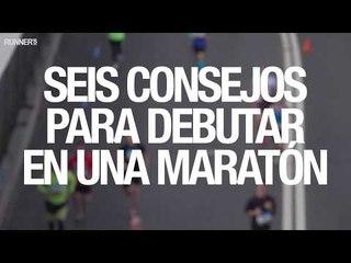 6 consejos para debutar en maratón