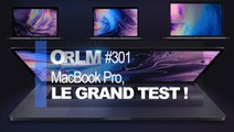 ORLM-301 : MacBook Pro, le grand test