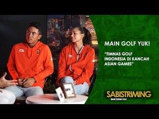 #MainGolfYuk: Timnas Golf Indonesia di Kancah Asian Games [Bagian 3]