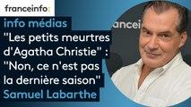 """""""Les Petits Meurtres d'Agatha Christie"""" : """"Non, ce n'est pas la dernière saison"""" affirme Samuel Labarthe"""