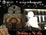 Droles de Noels, Spectacle d'ouverture, Arles, Pixel Events