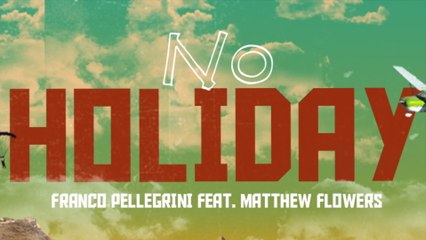 Franco Pellegrini - No Holiday