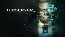 Observer - Trailer d'annonce Switch