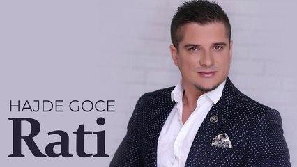 Rati - Hajde goce (Official Audio)