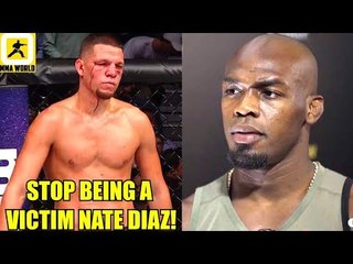 Nate Diaz should stop throwing tantrums he has made tons of money from the UFC,Jones on DC vs Lesnar