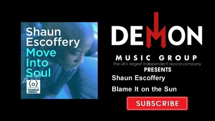 Shaun Escoffery - Blame It on the Sun