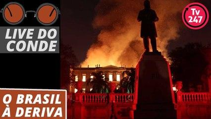 Live do Conde (4/9/18): O Brasil à deriva