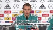 Neuer enthousiaste à l'idée d'affronter la France