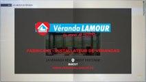 Verandas Lamour- Concepteur, fabricant, installateur de vérandas à Brest et Guingamp en Bretagne