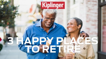 3 Happy Places to Retire