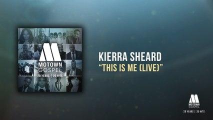 Kierra Sheard - This Is Me