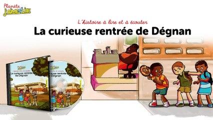 L'histoire de la curieuse rentrée de Dégnan