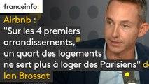 """Airbnb : """"Sur les 4 premiers arrondissements, un quart des logements ne sert plus à loger des Parisiens"""" dénonce Ian Brossat"""