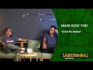 #MainGolfYuk: Main Golf Itu Muda [Bagian 3]