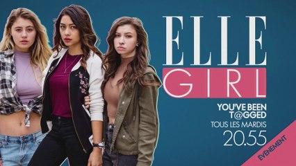 YOU'VE BEEN TAGGED, tous les mardis à 20h55 sur ELLE Girl TV dès le 11/09 !