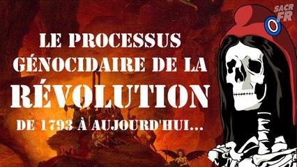 Le processus génocidaire de la révolution de 1789