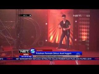 Menghibur Pertunjukan Sirkus Internasional Jakarta-NET5