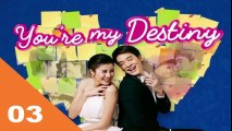 Video You're My Destiny Ep03 Tagalog Dubbed