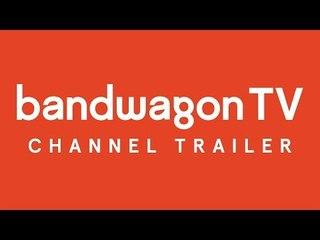 Welcome to Bandwagon TV