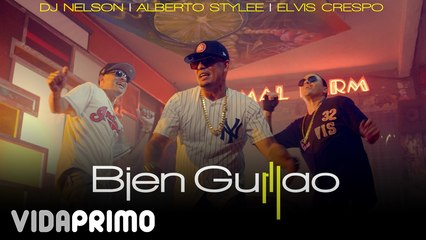 DJ Nelson X Alberto Stylee X Elvis Crespo - Bien Guillao [Official Video]