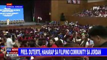 Pangulong #Duterte, haharap sa Filipino Community sa Jordan