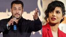 Salman Khan Says Priyanka Chopra Called Arpita Khan 1000 times for Bharat | FilmiBeat