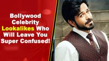 Bollywood Celebrity Lookalikes Who Will Leave You Super Confused!