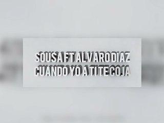 SOUSA x Alvaro Diaz - Cuando Yo A Ti Te Coja [Official Audio]