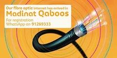 Hala Madinat Qaboos, Our fiber optic internet is coming to your doorstep Apply now via WhatsApp: 91269333