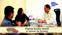 Pierina Acuña venció el cáncer de tiroides