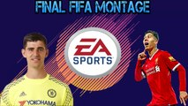 FINAL FIFA MONTAGE