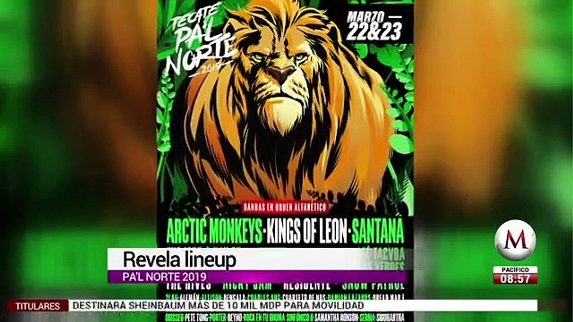 Cartel Pa'l Norte 2019, encabezan Arctic Monkeys y Kings of Leon