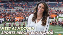 Play Like A Girl: Meet AJ McCord - Sports Anchor/Reporter