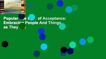 Popular The Gifts of Acceptance: Embracing People And Things as They Are
