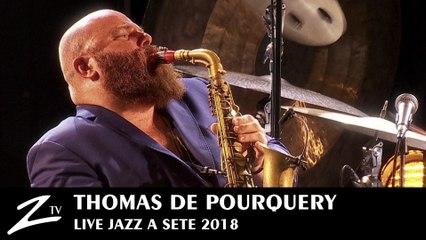 Thomas de Pourquery & Supersonic - Simple Forces & Give The Money Back - Jazz à Sète 2018 - LIVE HD