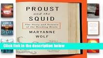 [P.D.F] Proust and the Squid: The Story and Science of the Reading Brain [P.D.F]