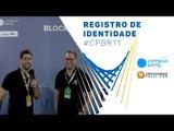 Validação de Identidade Blockchain na Campus Party Brasil - Criptomoedas Fácil