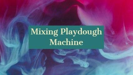Mixing Playdough Machine!!!