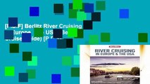 [P.D.F] Berlitz River Cruising in Europe   the USA (Berlitz Cruise Guide) [P.D.F]