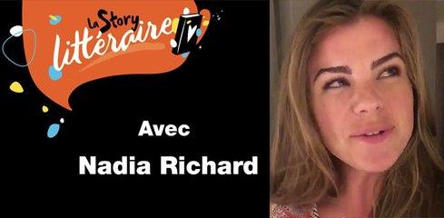 La story littéraire de Nadia Richard - lecteurs.com