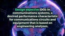 What is DESIGN OBJECTIVE? What does DESIGN OBJECTIVE mean? DESIGN OBJECTIVE meaning - DESIGN OBJECTIVE definition - DESIGN OBJECTIVE explanation