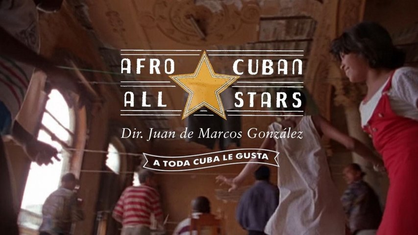 Afro-Cuban All Stars - 'A Toda Cuba le Gusta' - OUT NOW!