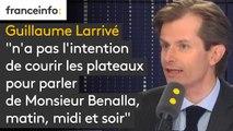"""Le secrétaire général délégué des Républicains, Guillaume Larrivé, """"n'a pas l'intention de courir les plateaux pour parler de Monsieur Benalla, matin, midi et soir"""""""