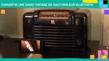 Convertir une radio vintage en haut-parleur Bluetooth