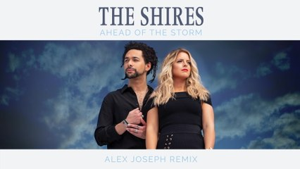 The Shires - Ahead Of The Storm