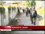 Eksekusi Lahan Berlangsung Ricuh, Empat Pleton Gabungan Diturunkan