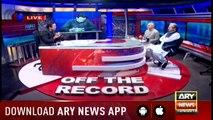 Off The Record   Kashif Abbasi   ARYNews   13 September 2018